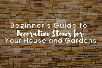 beginners-guide-to-decorative-stones-for-your-house-and-gardens