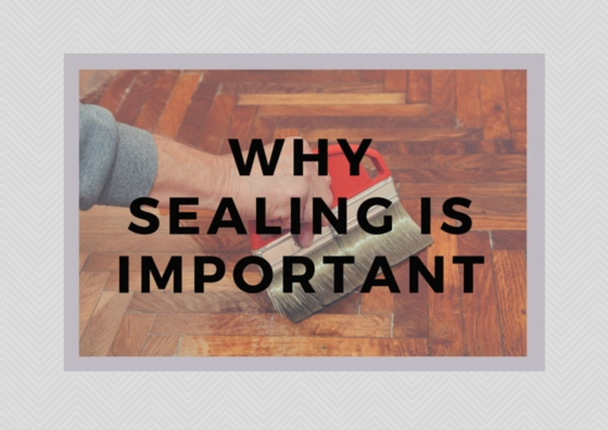 why-sealing-is-important